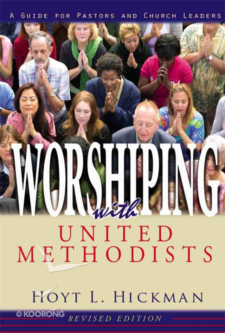 Worshiping With United Methodists eBook
