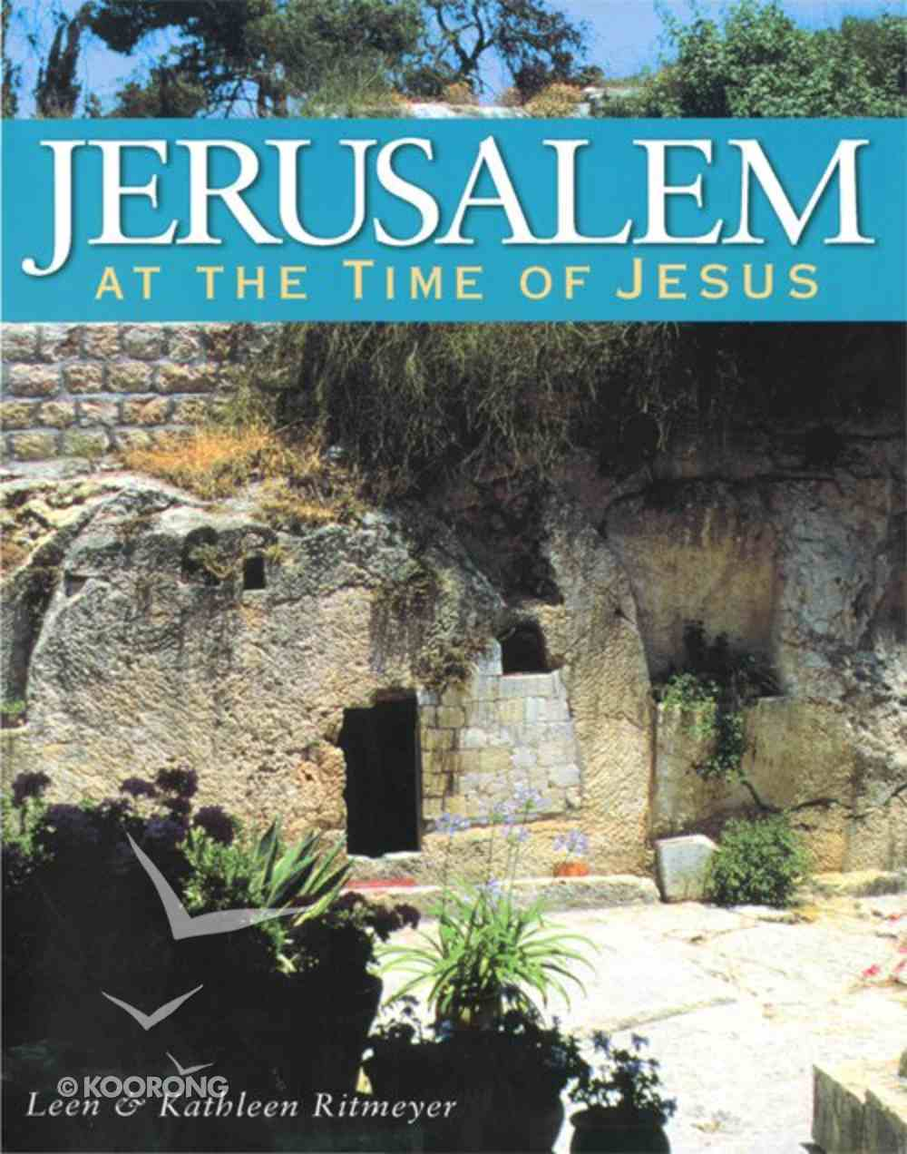 Jerusalem At the Time of Jesus eBook