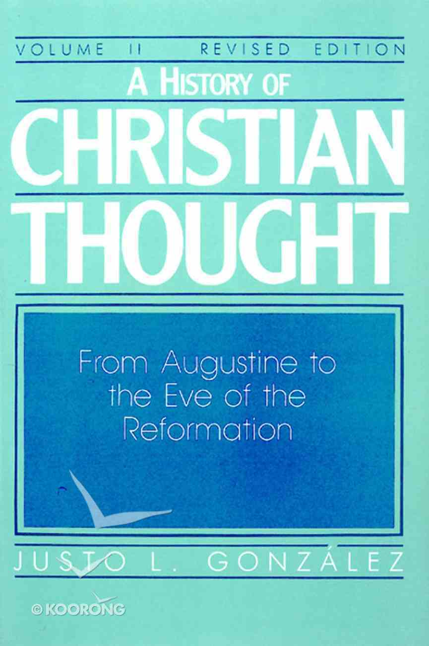 A History of Christian Thought (Vol 2) eBook