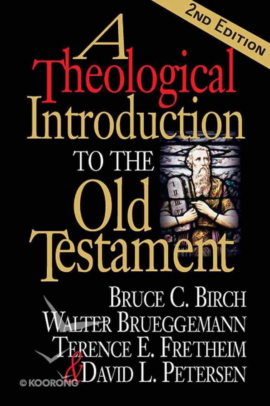 A Theological Introduction to the Old Testament (2nd Edition) eBook