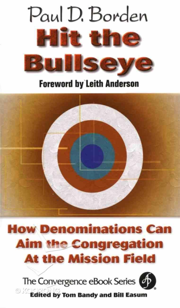 Hit the Bullseye (The Convergence Series) eBook