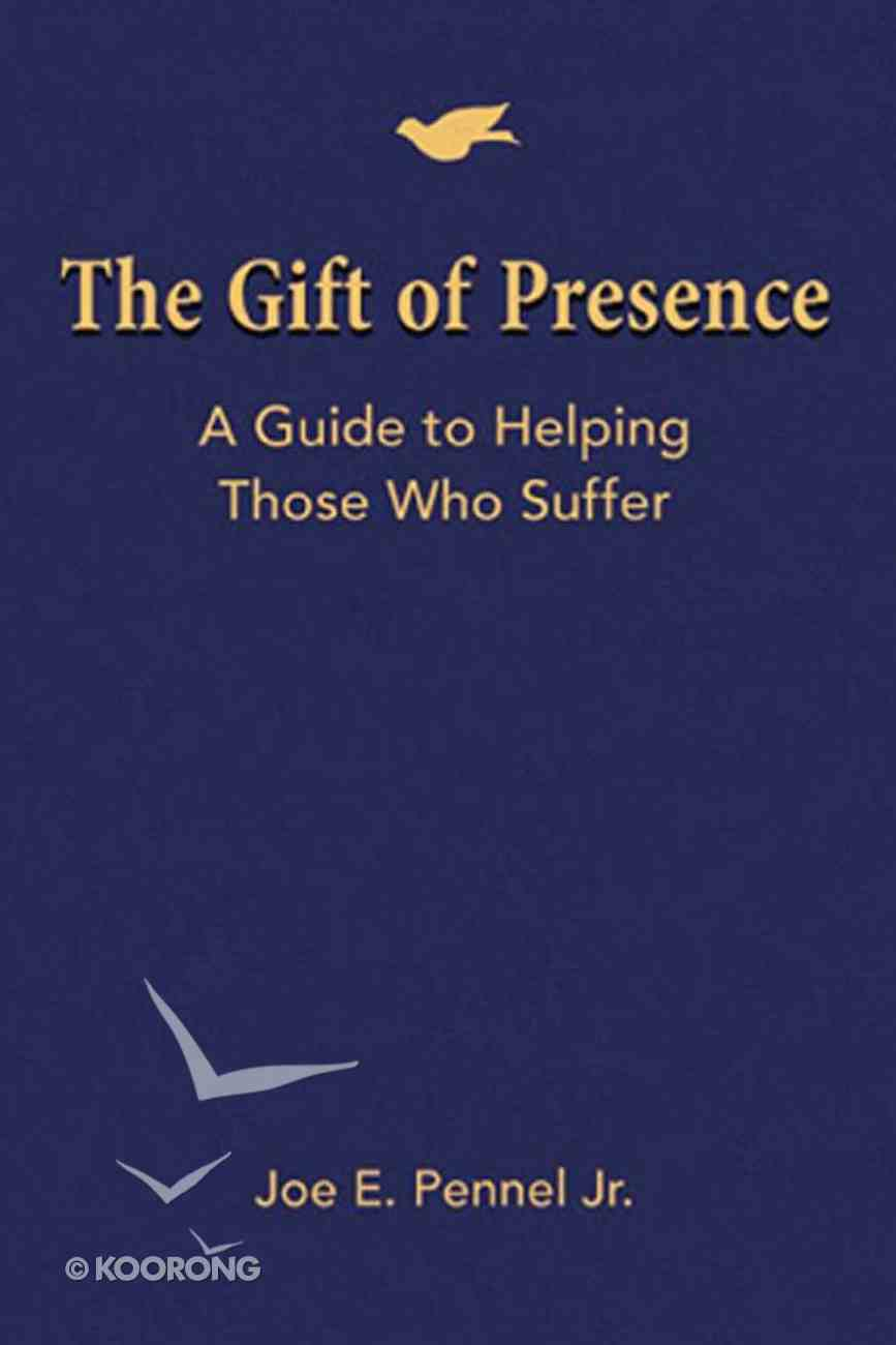 The Gift of Presence eBook