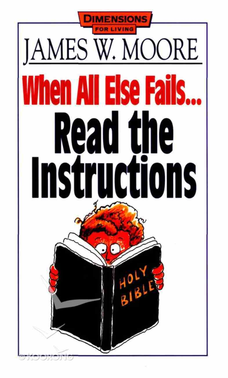 When All Else Fails... Read the Instructions eBook