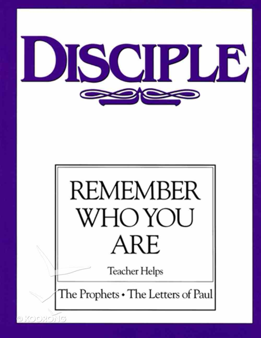 Disciple III Remember Who You Are (Teacher Helps) eBook