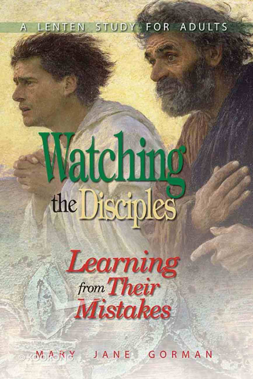 Watching the Disciples eBook