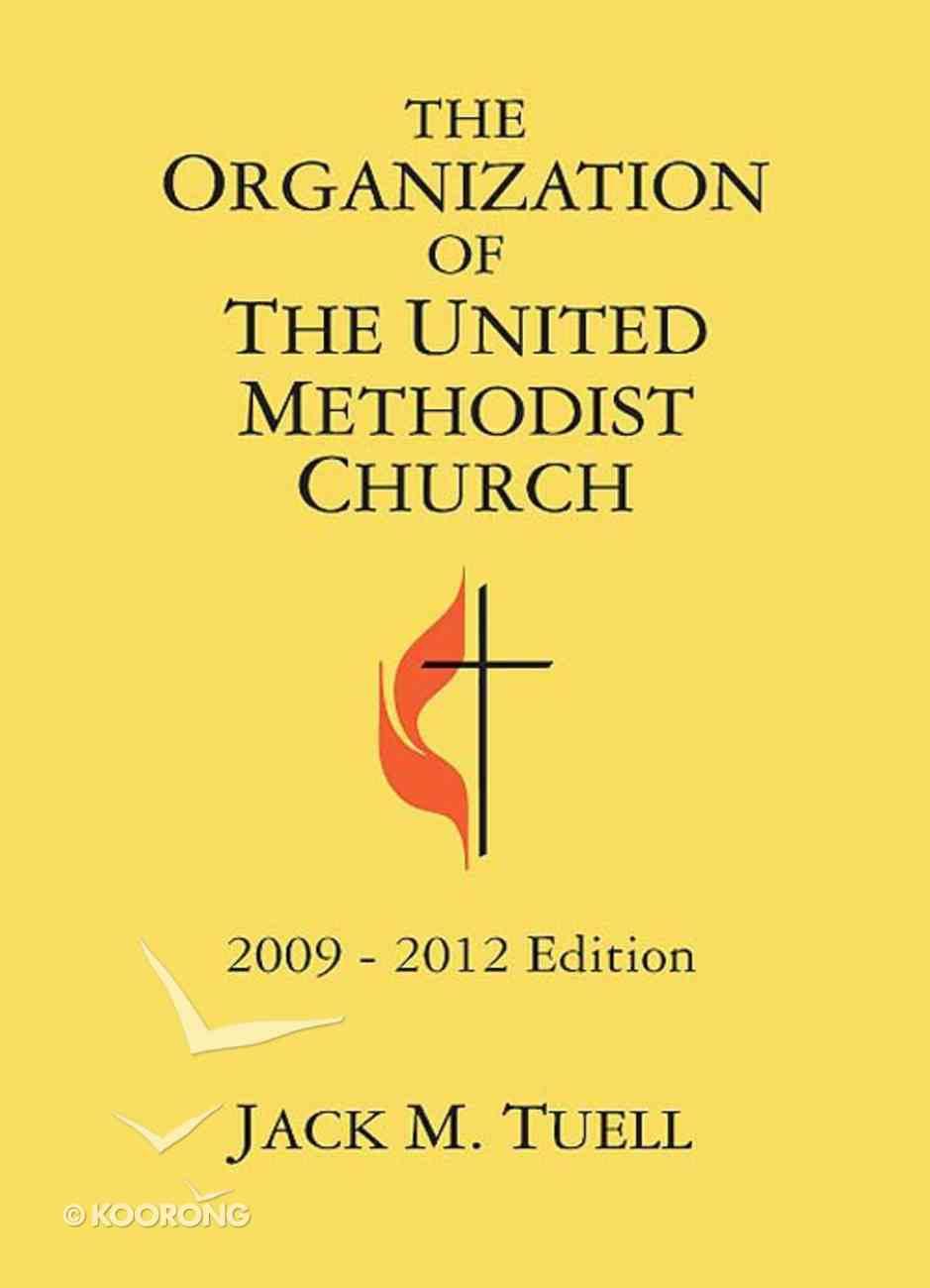 Organization of the United Methodist Church 2009-2012 Edition eBook