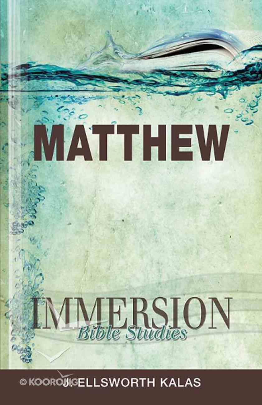 Matthew (Immersion Bible Study Series) eBook