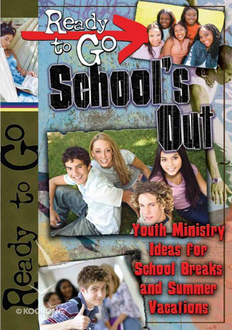 Ready-To-Go School's Out (101 Questions About The Bible Kingstone Comics Series) eBook
