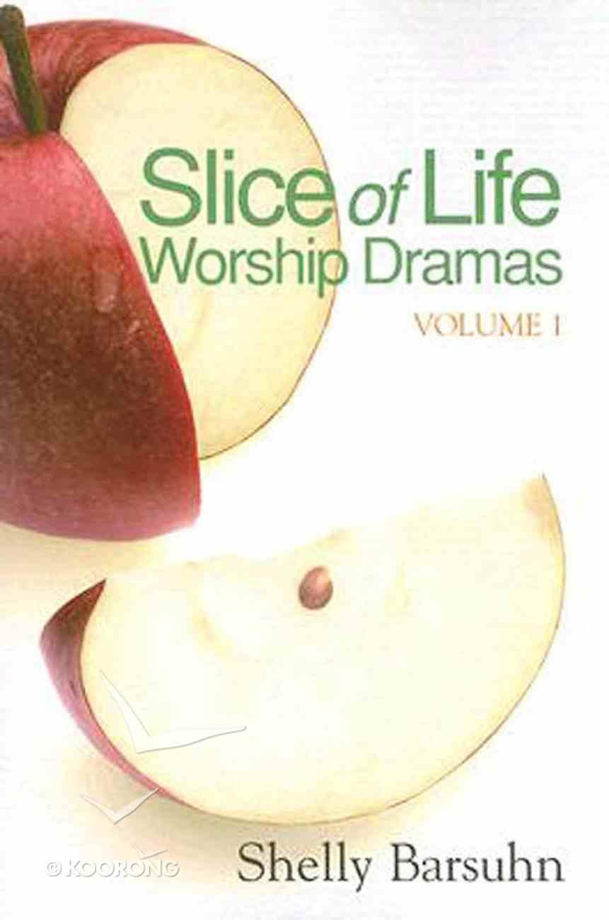 Slice of Life Worship Dramas (Volume 1) eBook