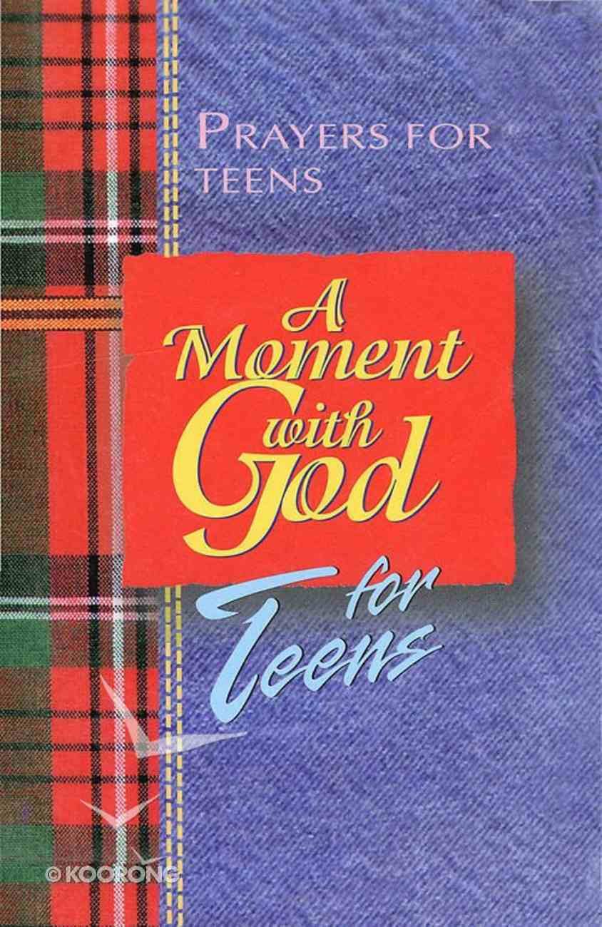 Moment With God: For Teens eBook