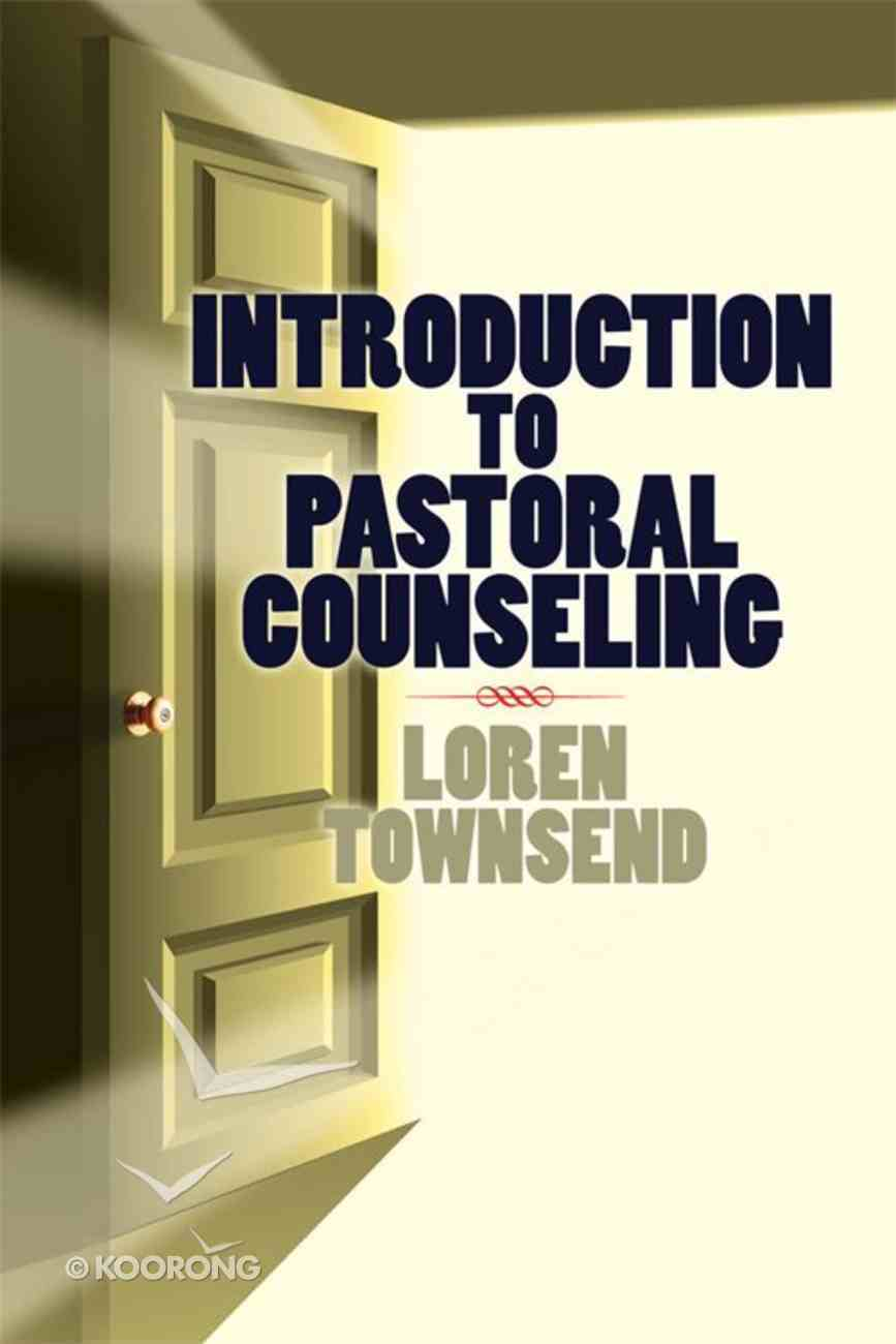Introduction to Pastoral Counseling eBook