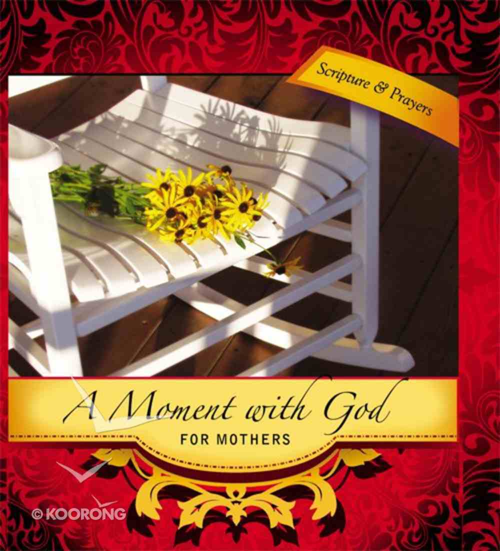 Moment With God: For Mothers eBook