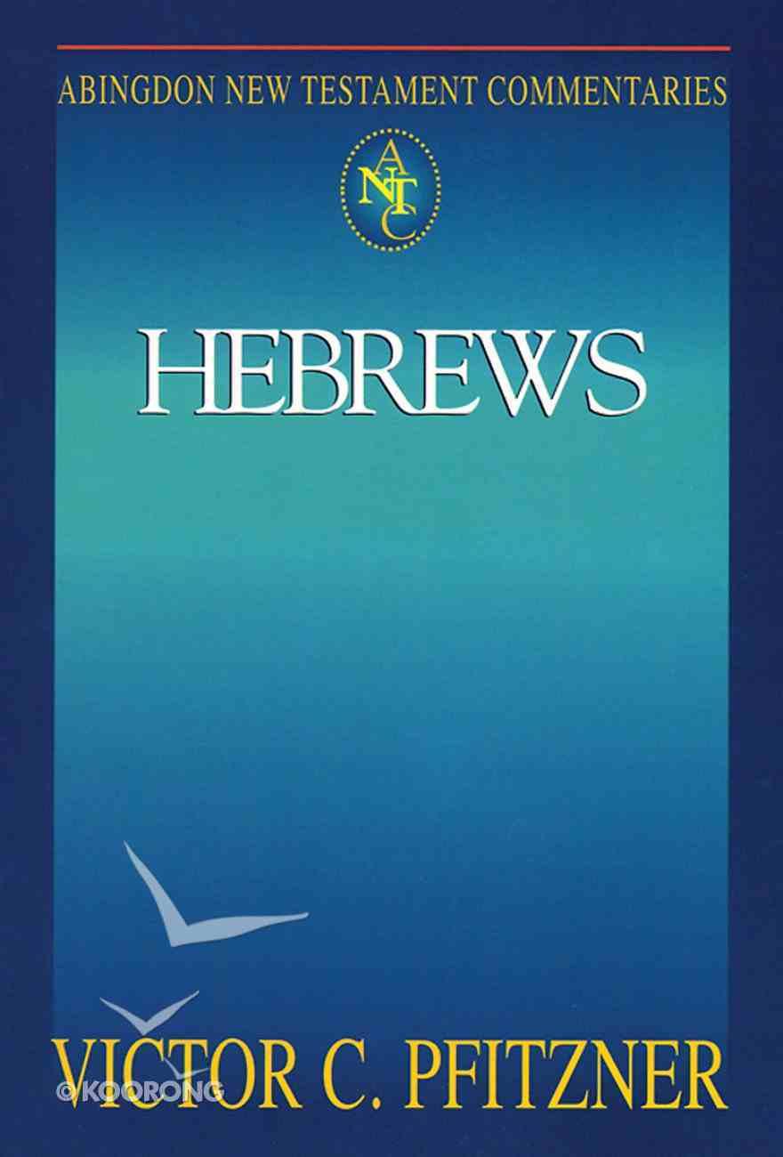 Hebrews (Abingdon New Testament Commentaries Series) eBook