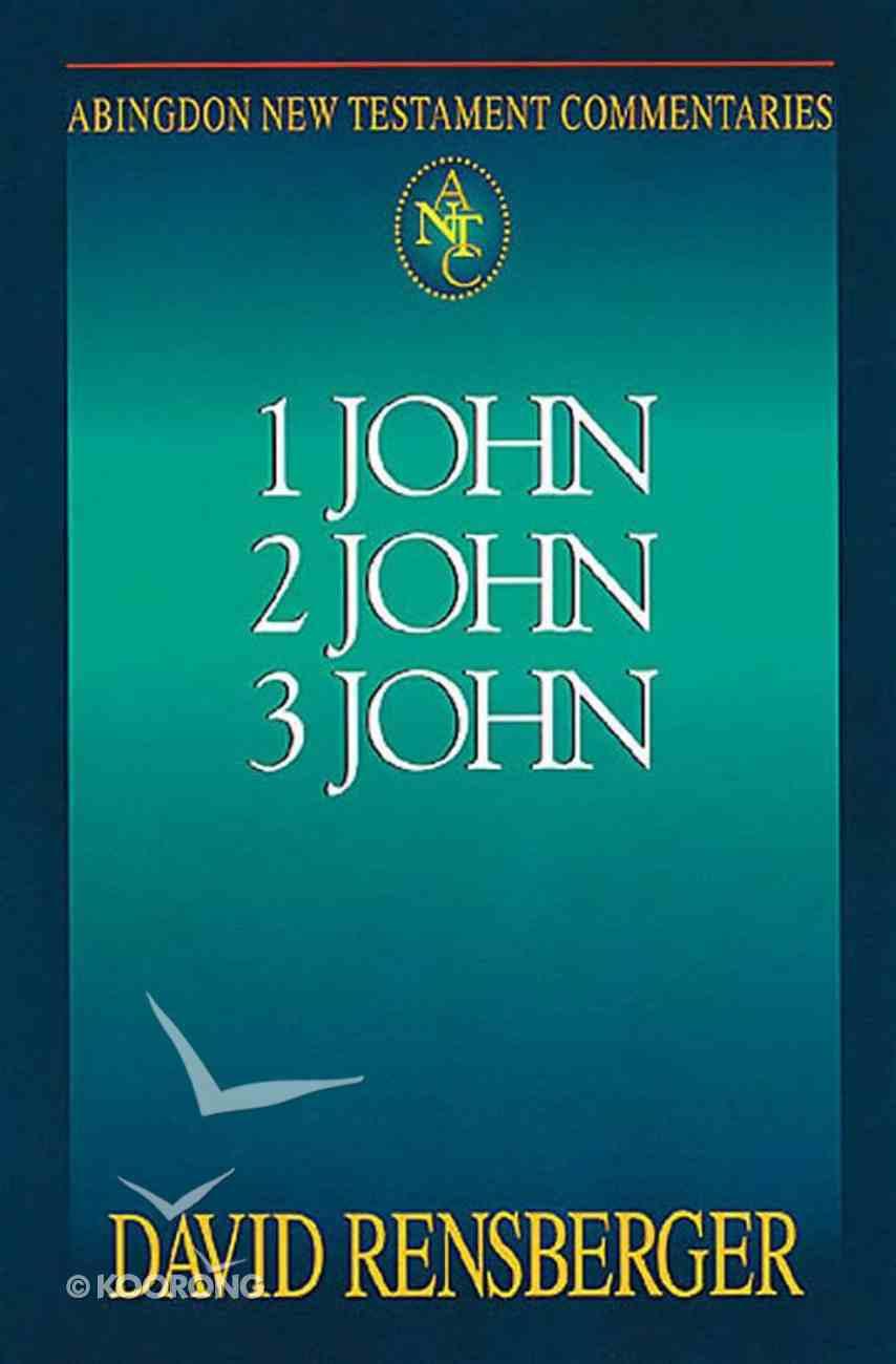 1 John, 2 John, 3 John (Abingdon New Testament Commentaries Series) eBook