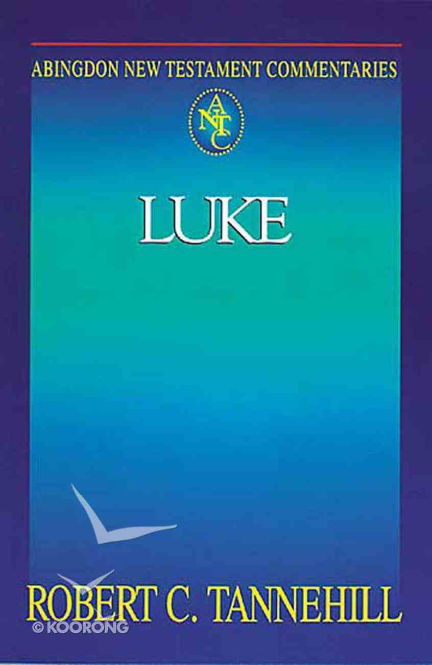 Luke (Abingdon New Testament Commentaries Series) eBook