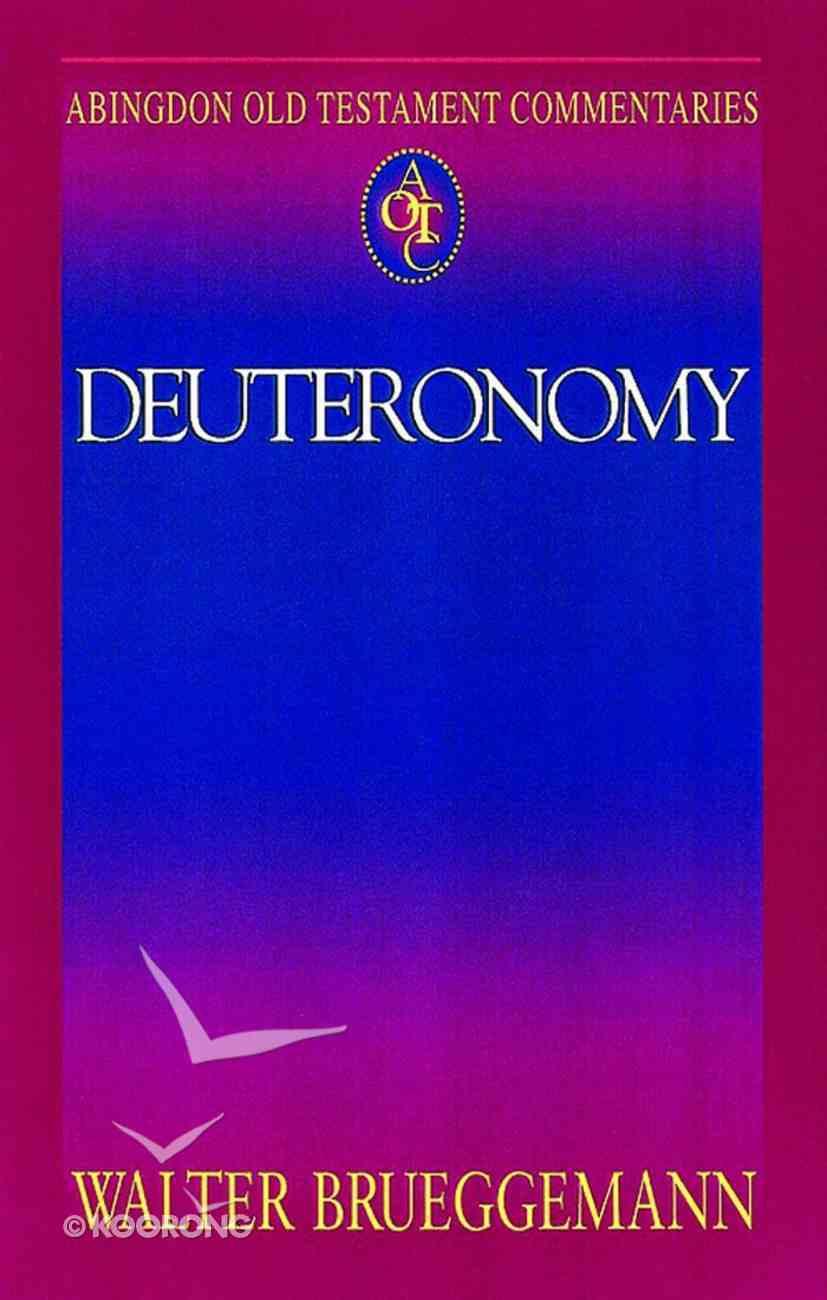 Deuteronomy (Abingdon Old Testament Commentaries Series) eBook