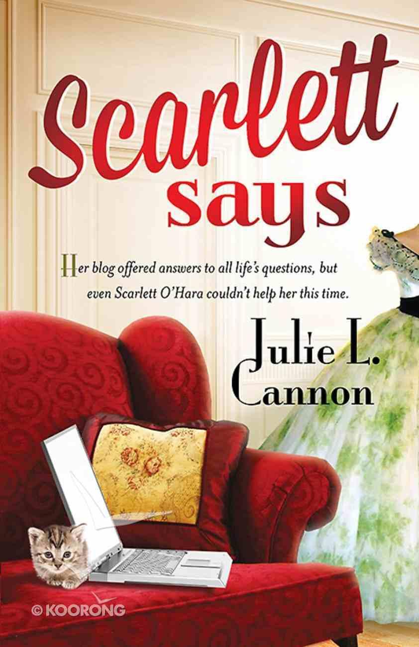 Scarlett Says... Paperback