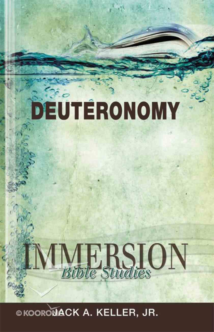 Deuteronomy (Immersion Bible Study Series) eBook