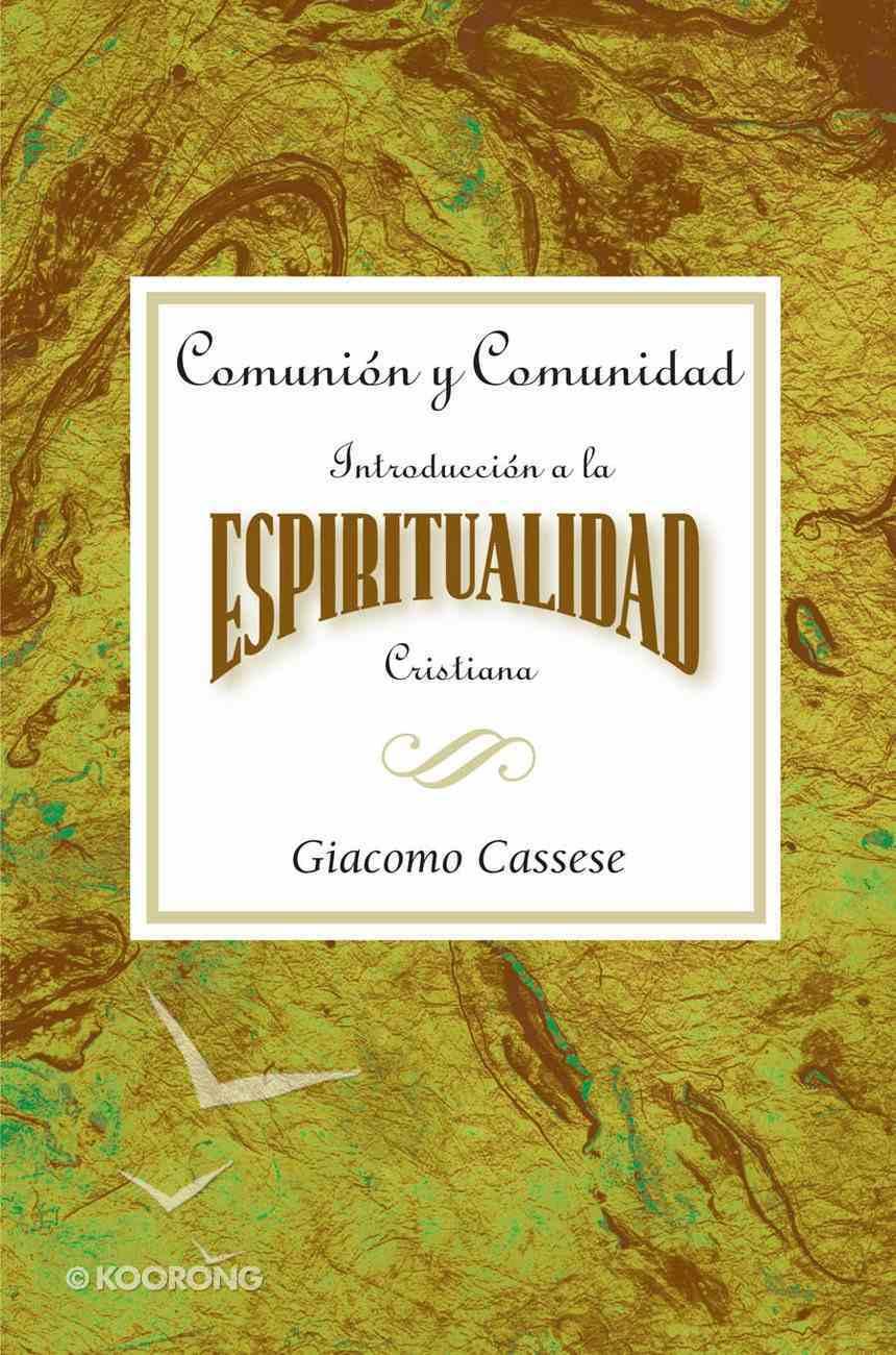 Comunion Y Comunidad (Communion And Community) eBook