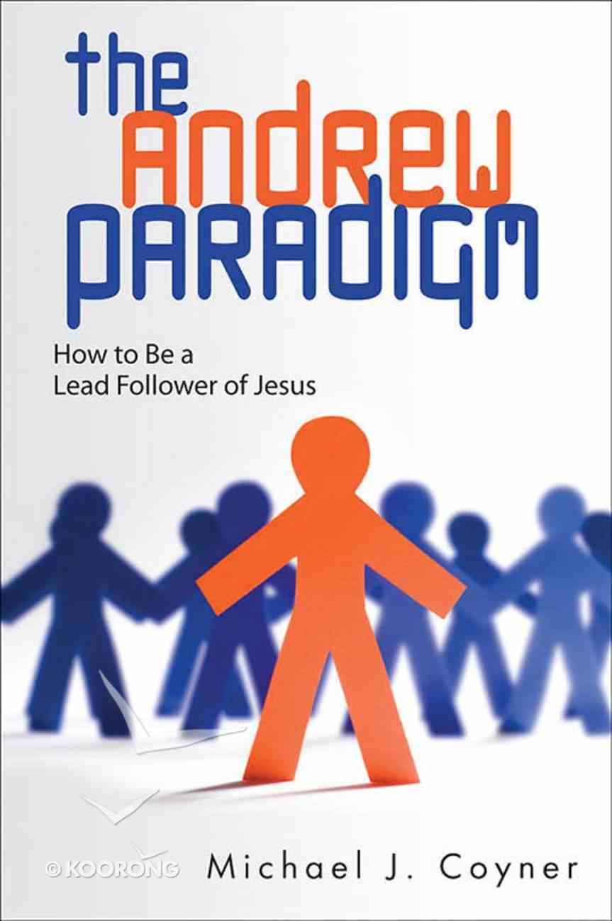 The Andrew Paradigm eBook