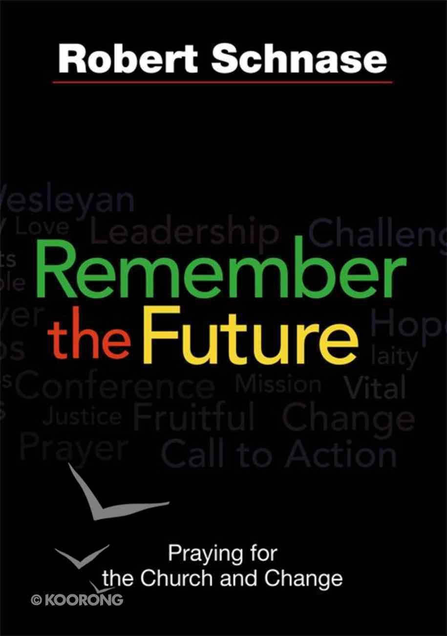 Remember the Future eBook