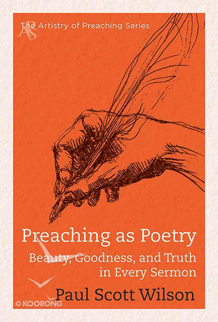 Preaching as Poetry (Artistry Of Preaching Series) Paperback