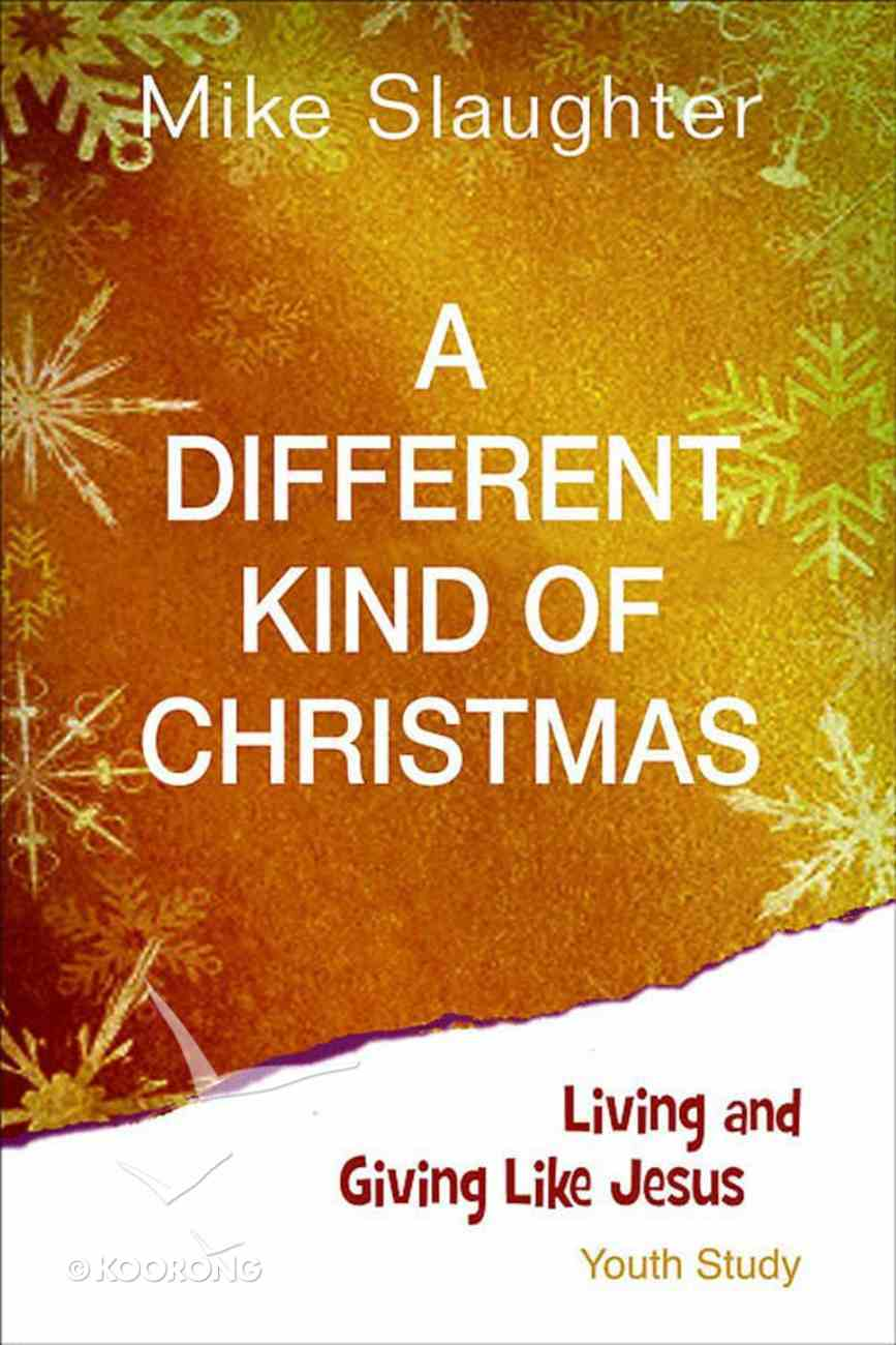A Different Kind of Christmas (Youth Study) eBook