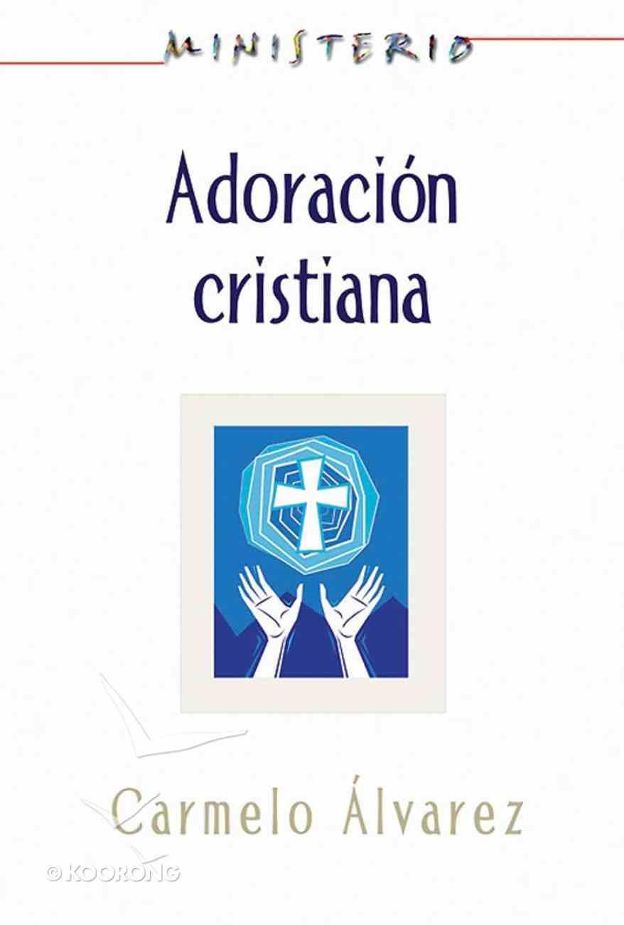 Adoracion Cristiana (Christian Worship) eBook
