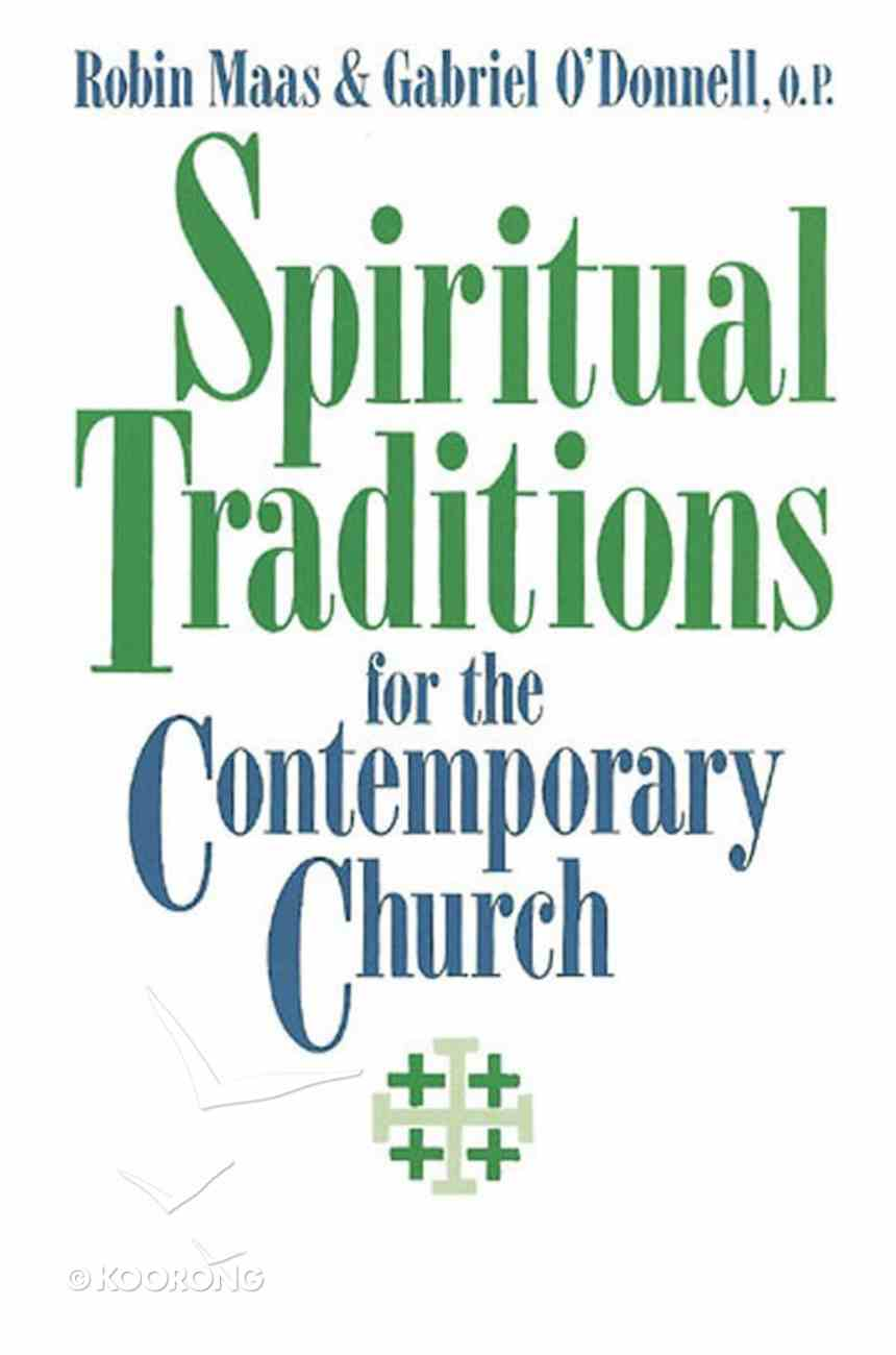 Spiritual Traditions For the Contemporary Church eBook