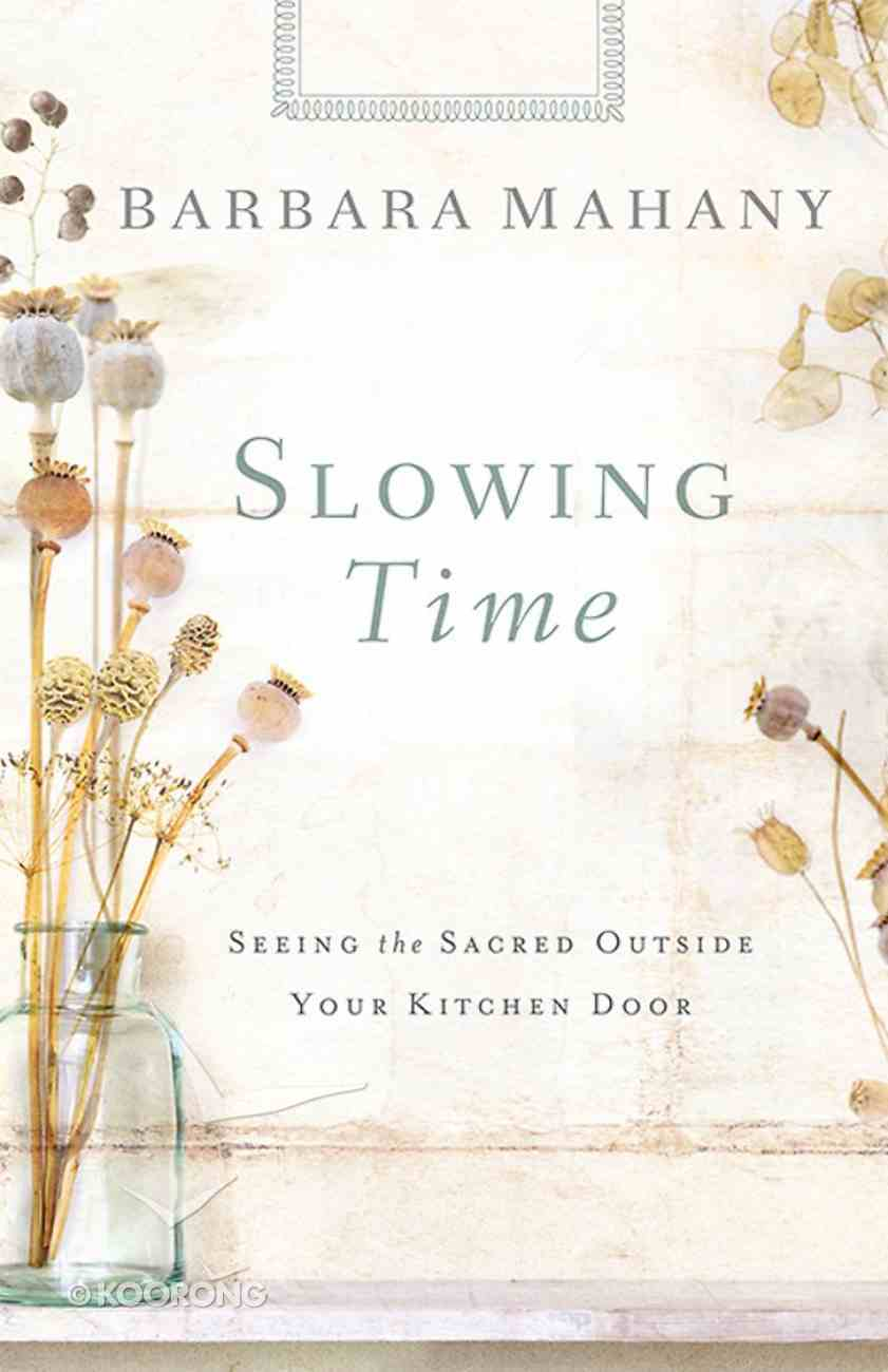 Slowing Time Paperback