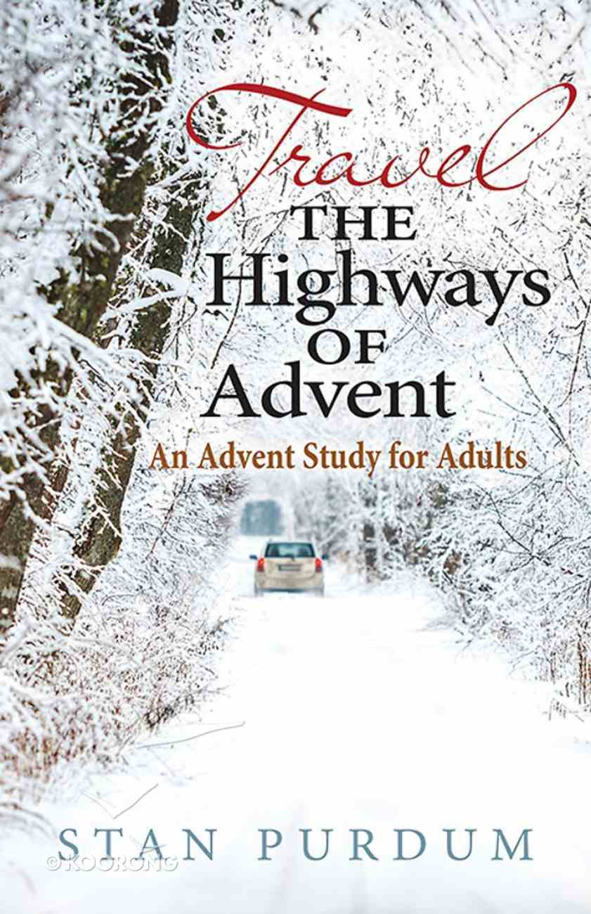 Travel the Highways of Advent eBook