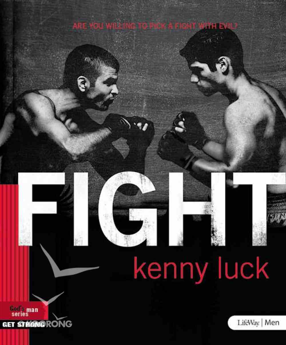 Fight: Are You Willing to Pick a Fight With Evil? (God's Man Series) eBook
