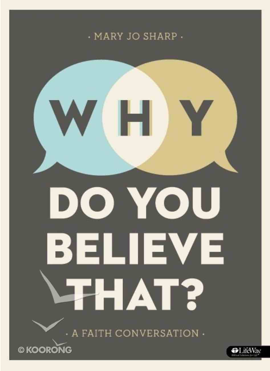 Why Do You Believe That? eBook