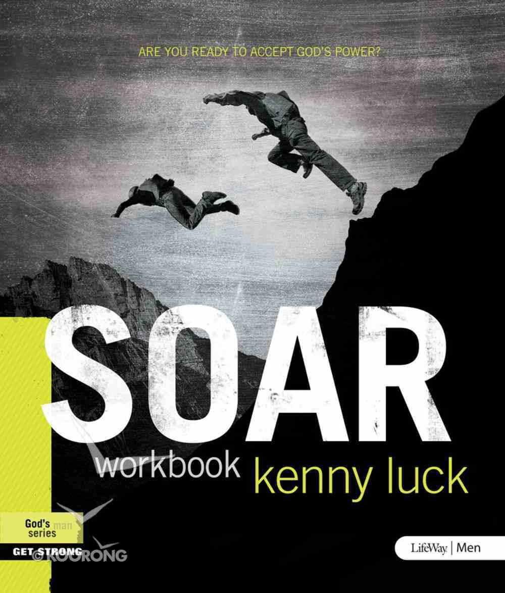 Soar: Are You Ready to Accept God's Power? eBook