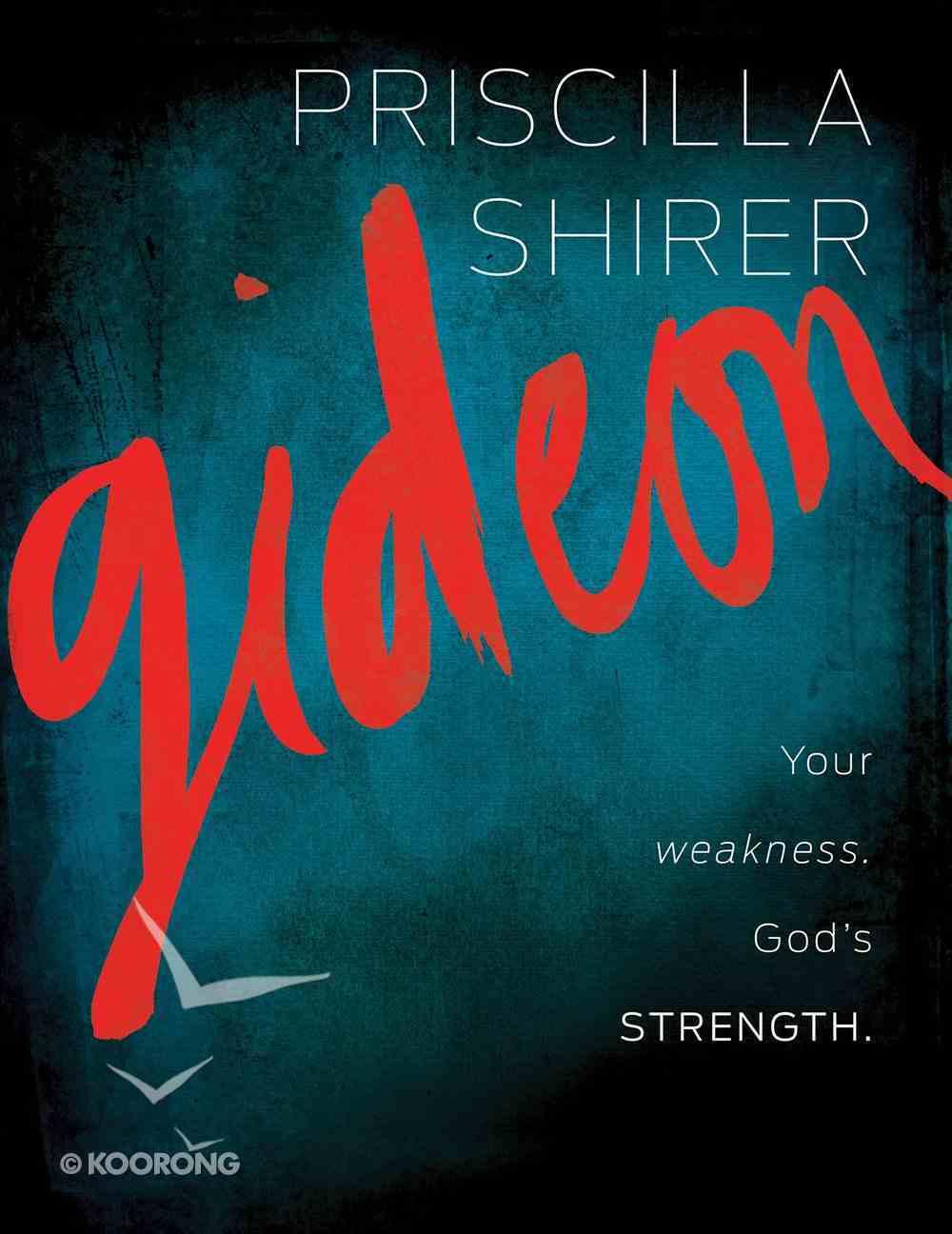 Gideon, Your Weakness, God's Strength Member Book eBook