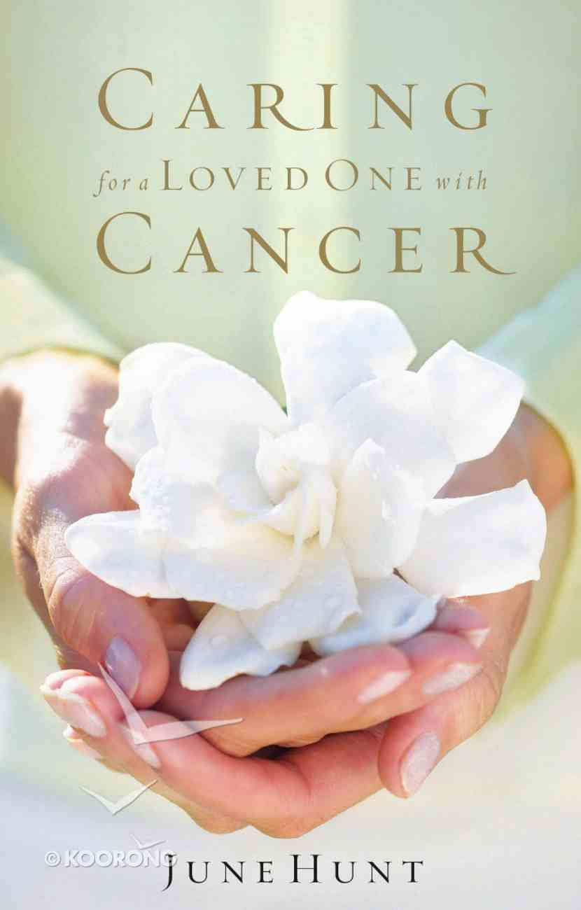Caring For a Loved One With Cancer eBook