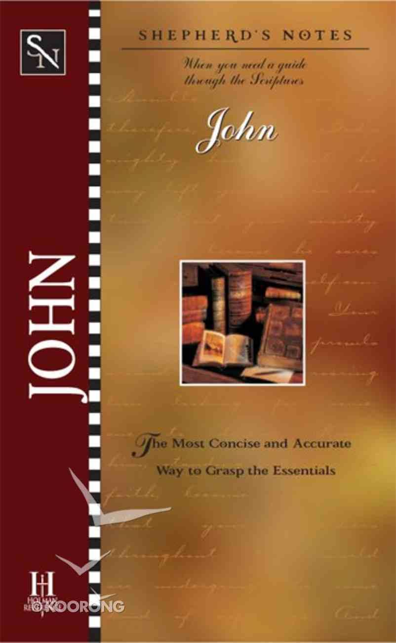 John (Shepherd's Notes Series) eBook