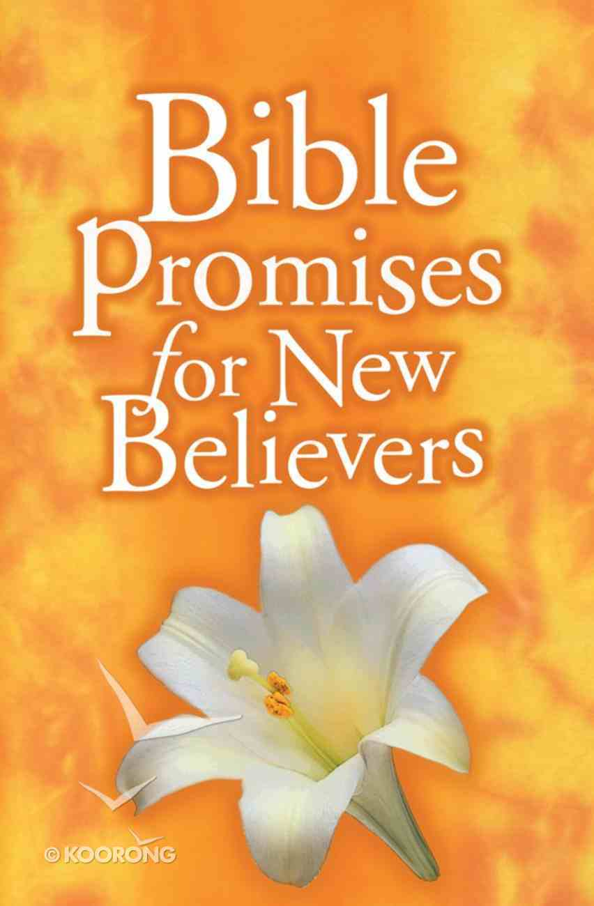 Bible Promises For New Believers eBook