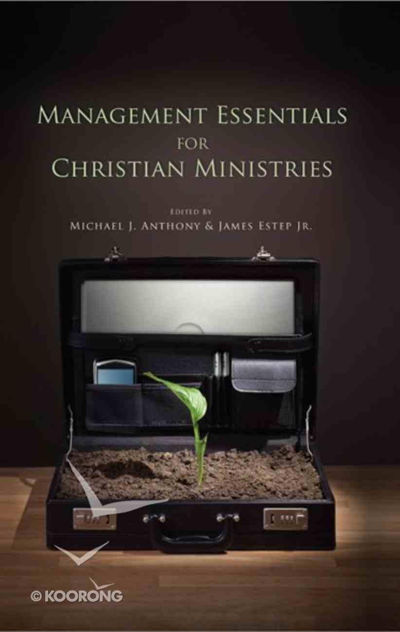 Management Essentials For Christian Ministries eBook