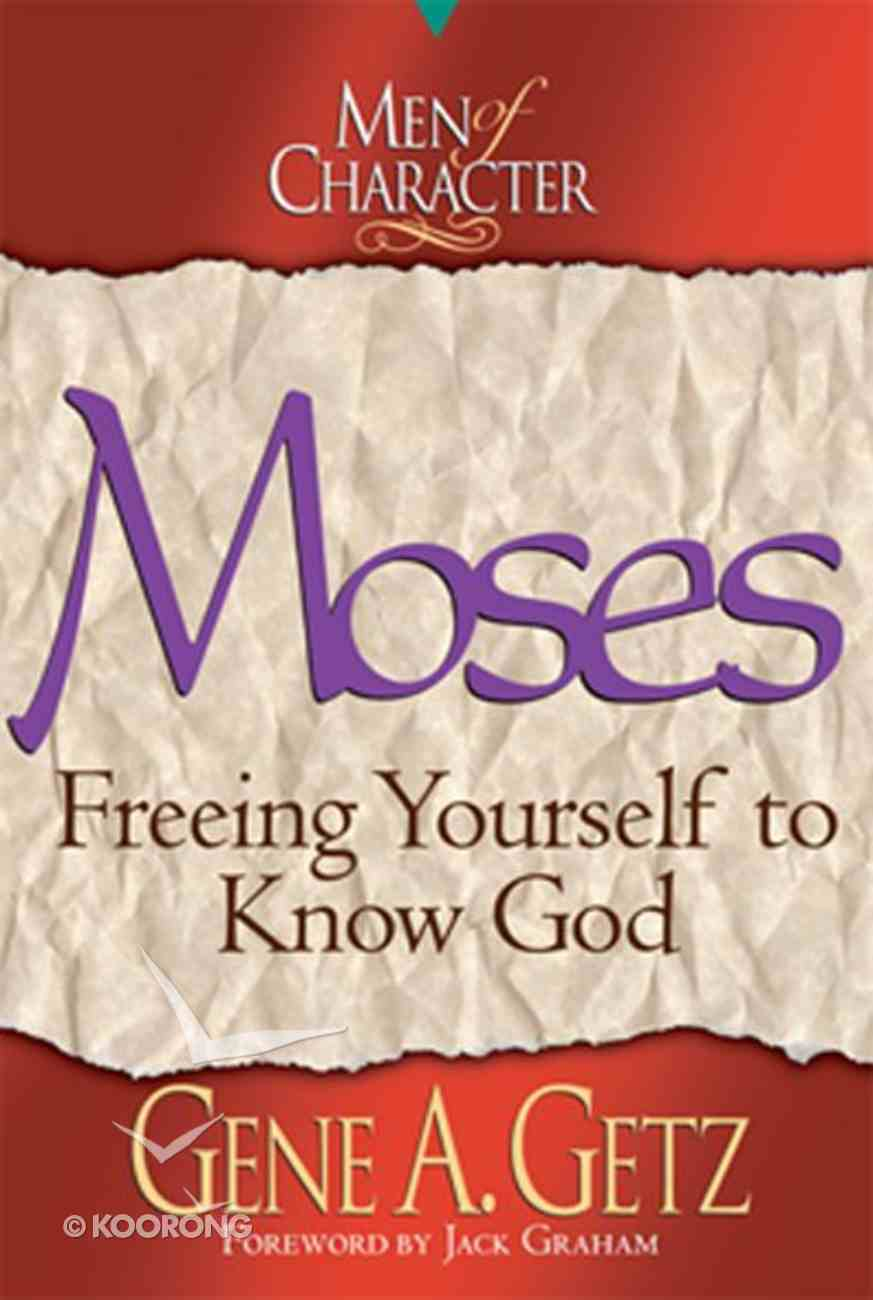 Moses (Men Of Character Series) eBook