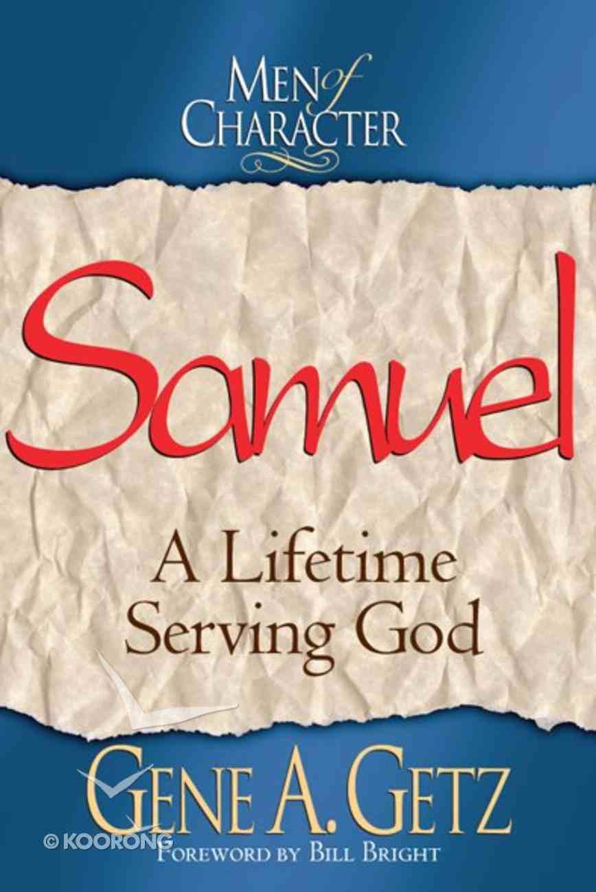 Samuel (Men Of Character Series) eBook
