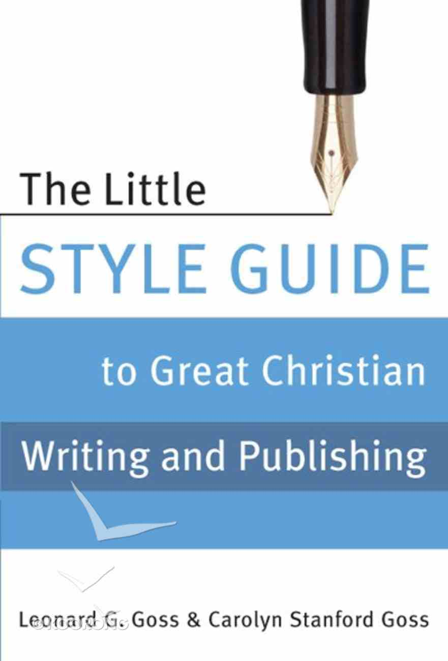 The Little Style Guide to Great Christian Writing and Publishing eBook