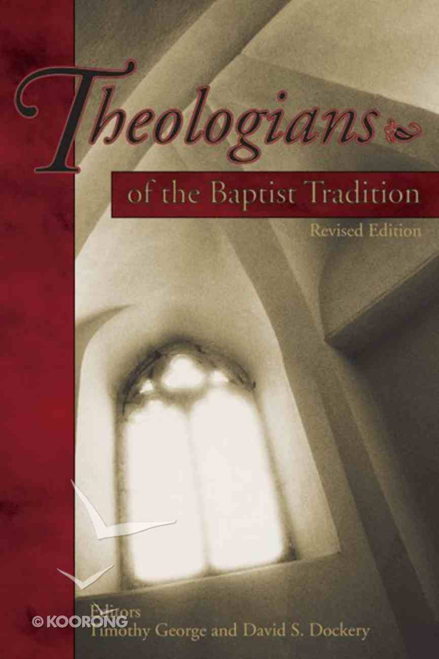 Theologians of the Baptist Tradition eBook