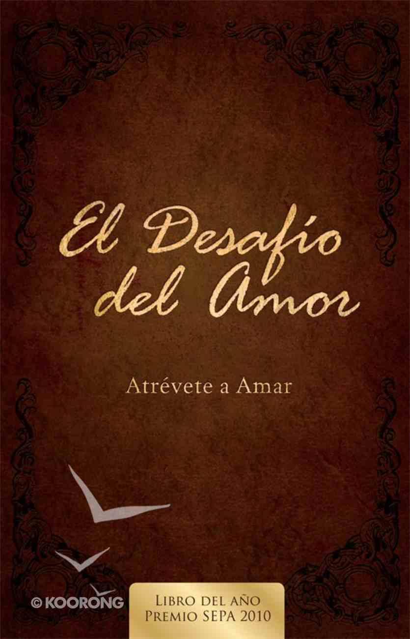 El Desafio Del Amor (Spa) (The Love Dare) eBook