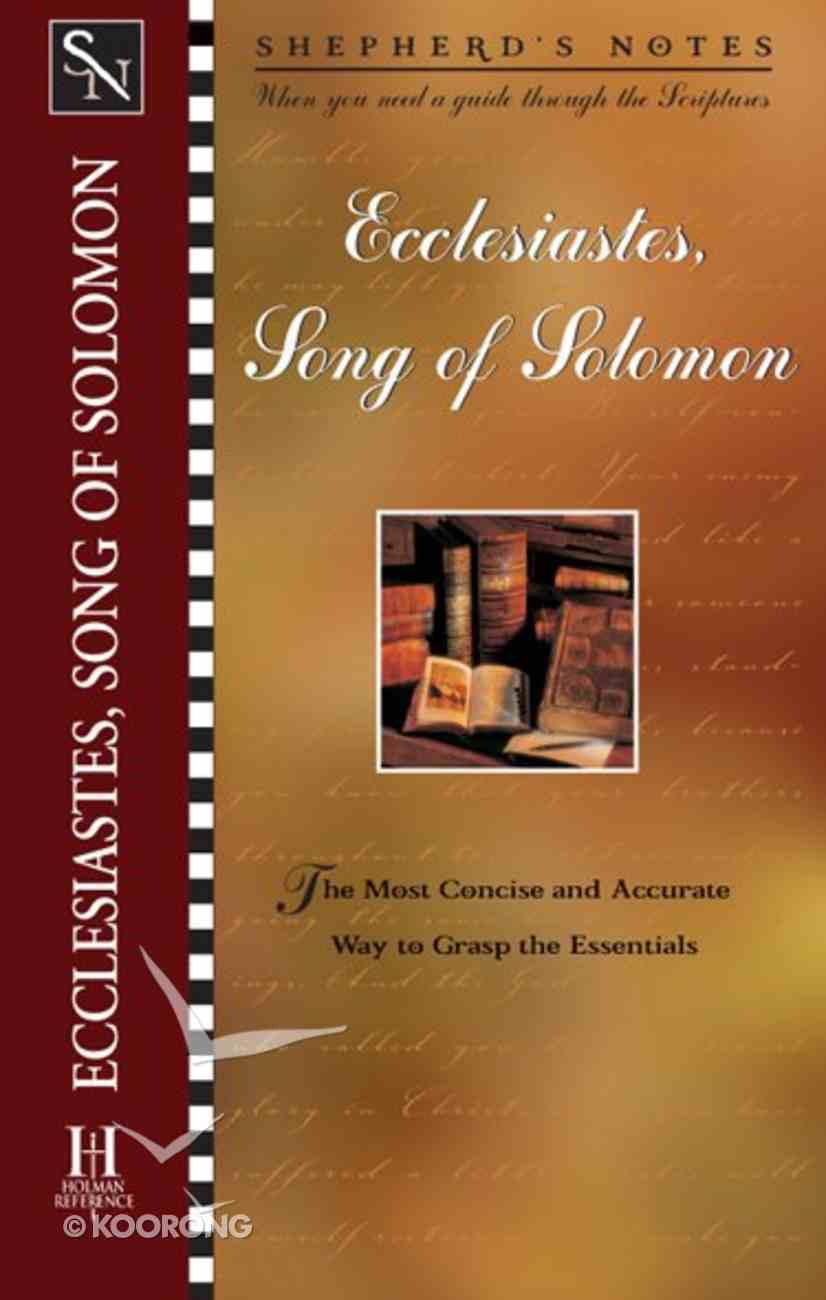 Ecclesiastes/Song of Solomon (Shepherd's Notes Series) eBook
