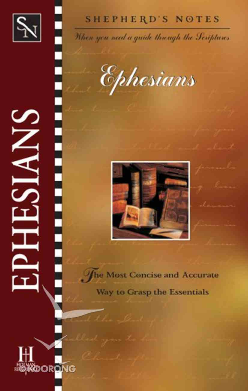 Ephesians (Shepherd's Notes Series) eBook