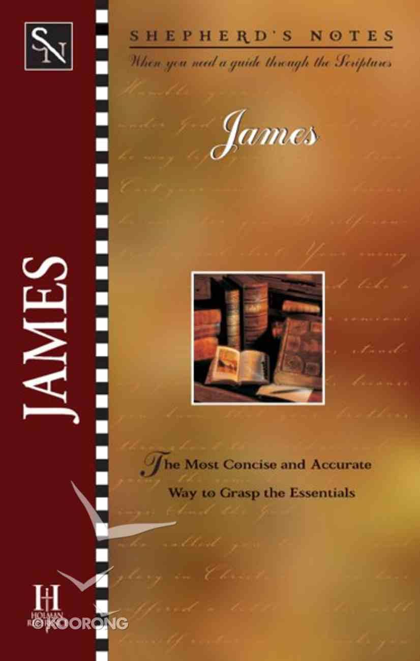 James (Shepherd's Notes Series) eBook