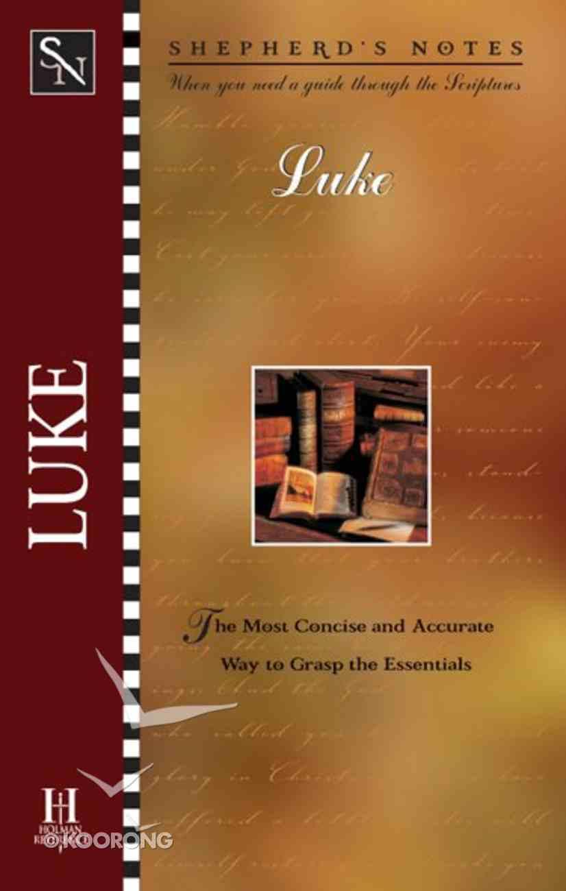 Luke (Shepherd's Notes Series) eBook