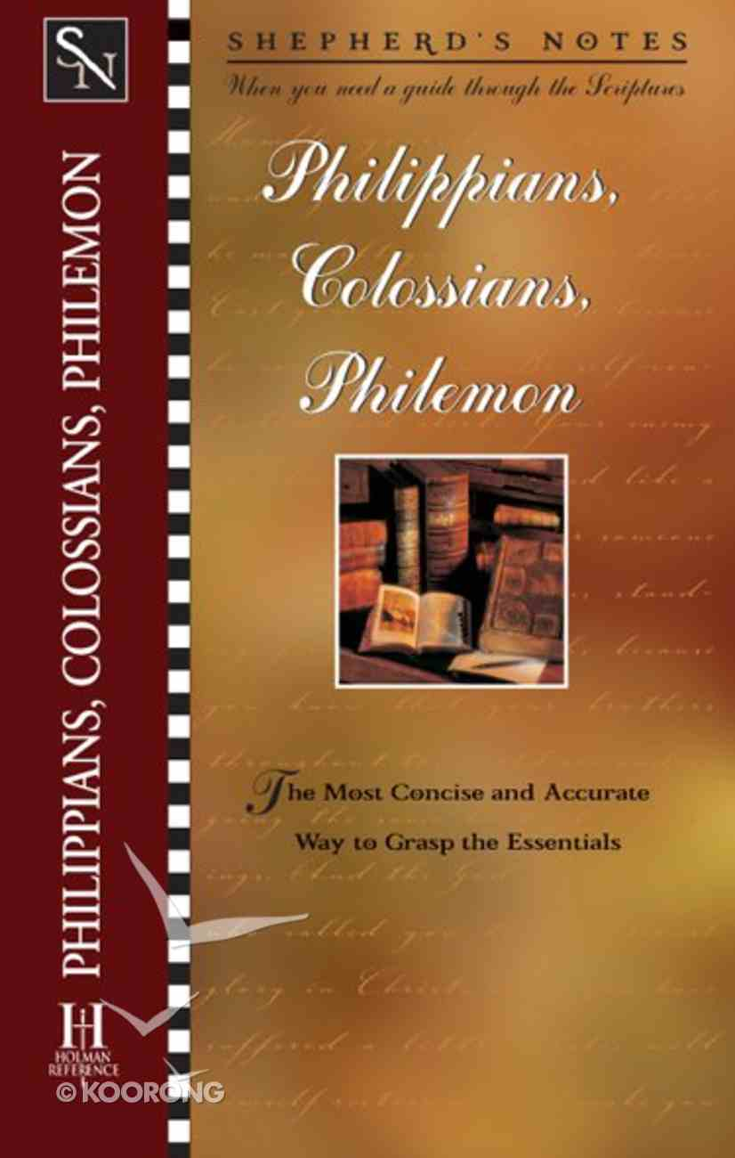 Philippians, Colossians & Philemon (Shepherd's Notes Series) eBook