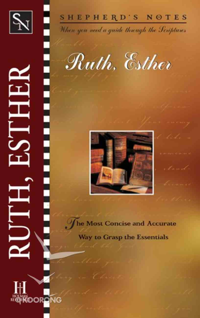 Ruth and Esther (Shepherd's Notes Series) eBook